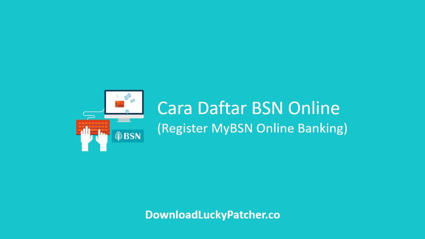 Cara Daftar BSN Online MyBSN