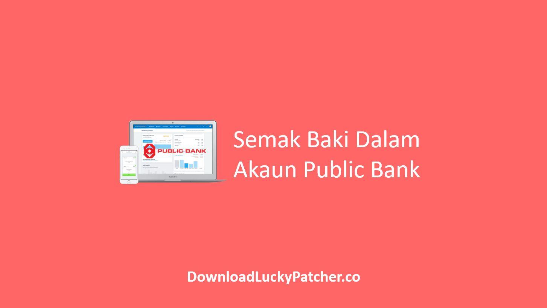 Semak Baki Dalam Akaun Public Bank