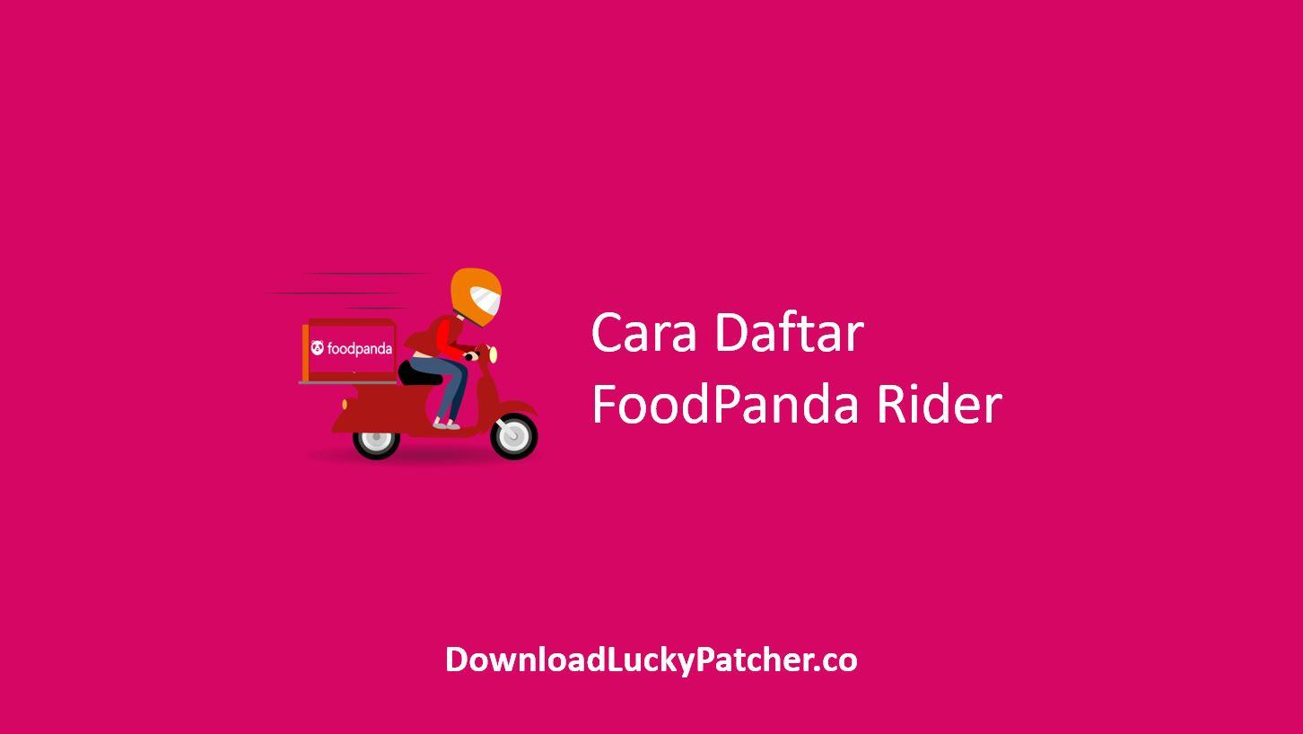 Cara Daftar FoodPanda Rider