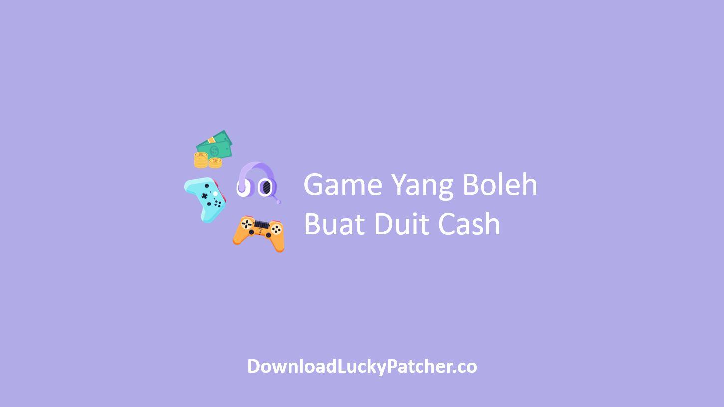 Game Yang Boleh Buat Duit