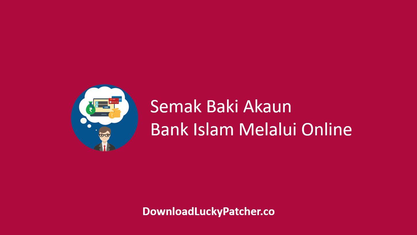 Semak Baki Akaun Bank Islam Melalui Online