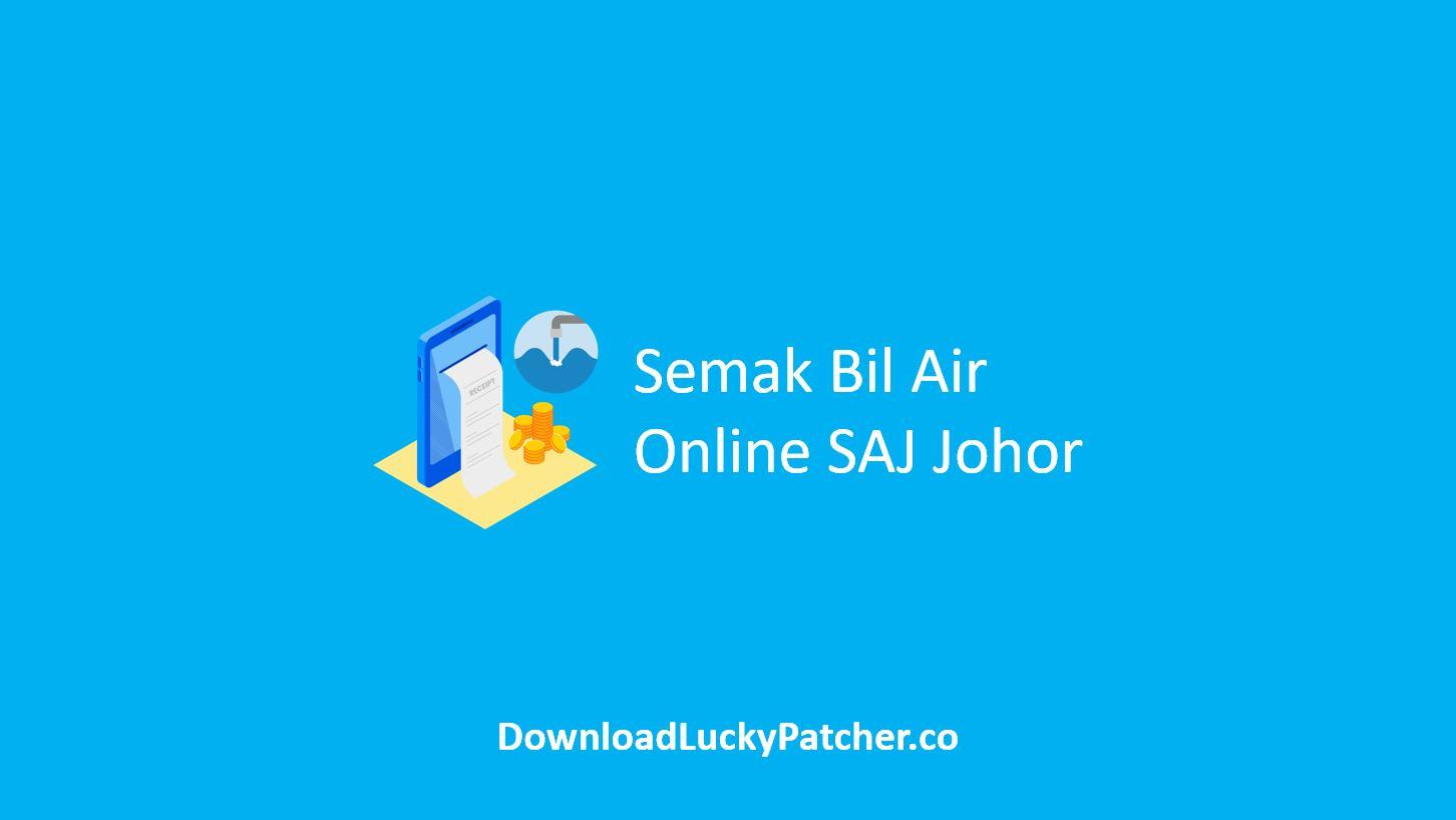 Semak Bil Air Online SAJ Johor