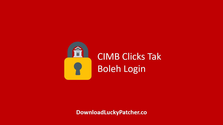 CIMB Clicks Tak Boleh Login