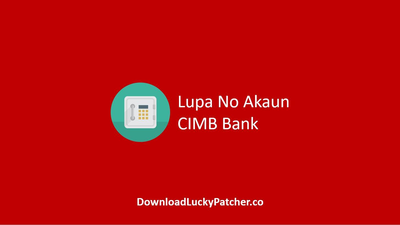 Lupa No Akaun CIMB Bank