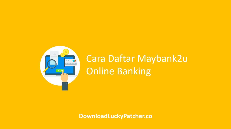 Cara Daftar Maybank2u Online