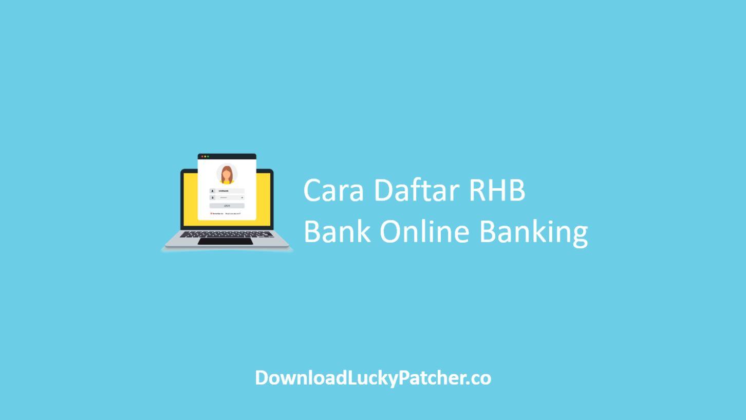 Cara Daftar RHB Bank Online