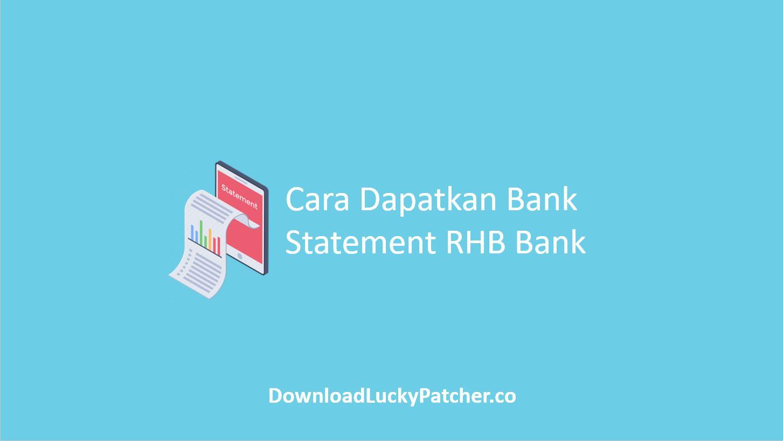 Cara Dapatkan Bank Statement RHB Bank