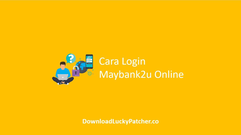 Cara Login Maybank2u Online