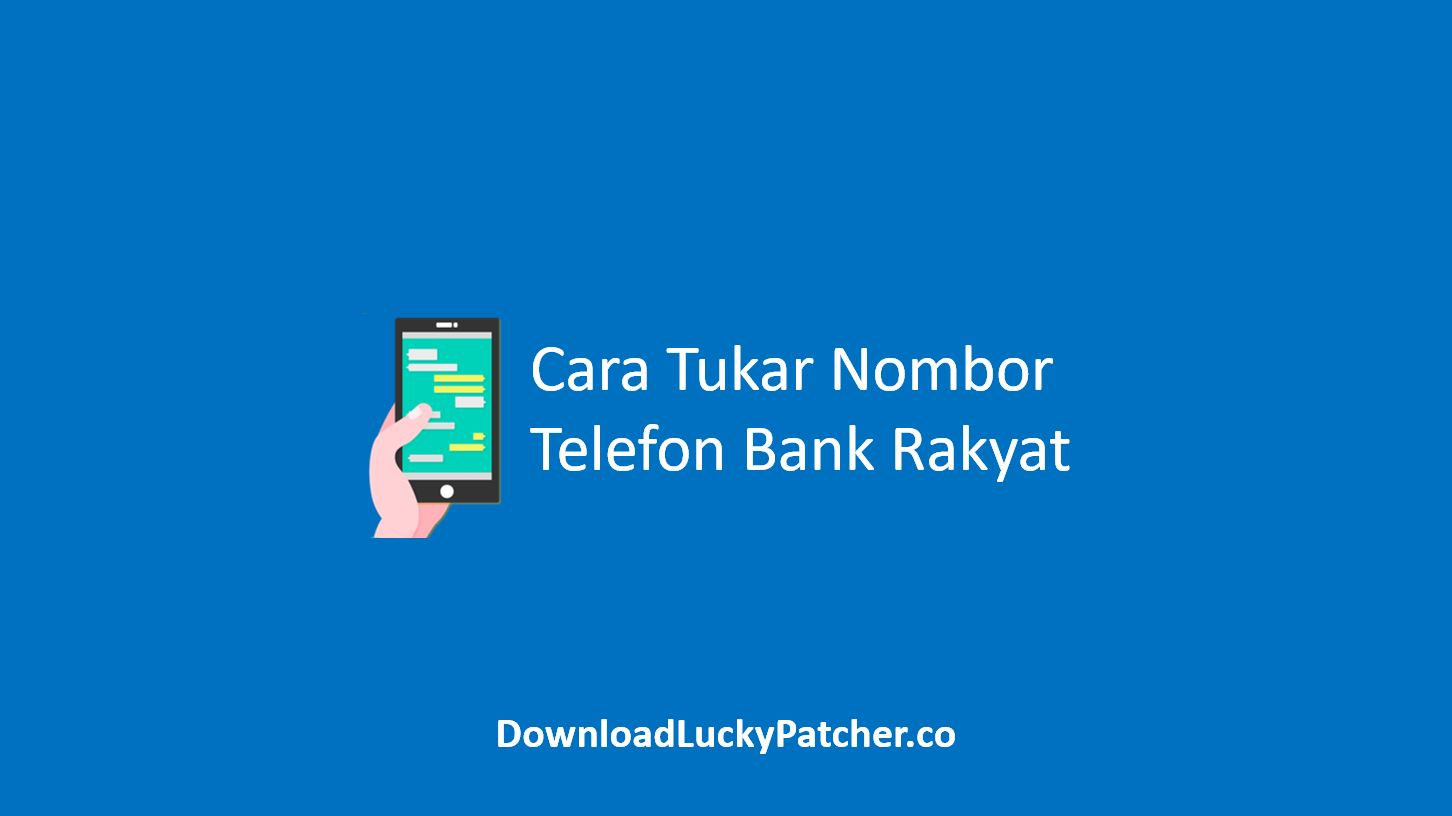 Cara Tukar Nombor Telefon Bank Rakyat