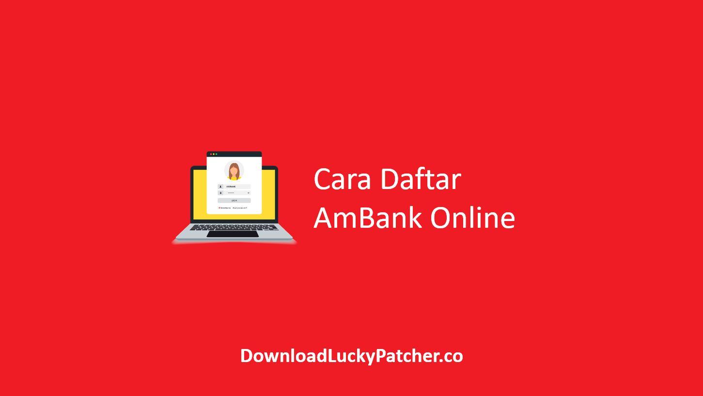 Cara Daftar AmBank Online