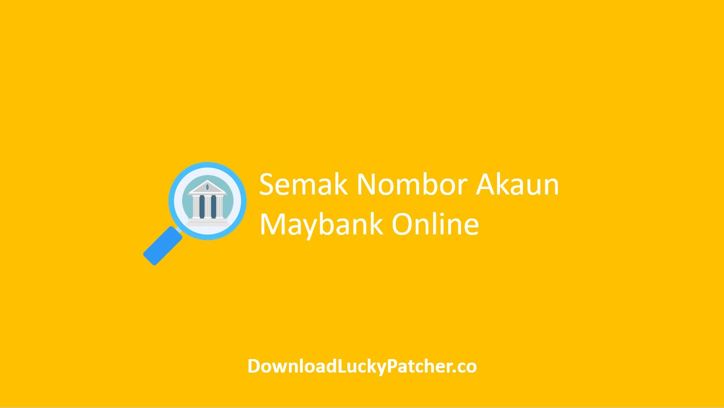 Semak Nombor Akaun Maybank Online